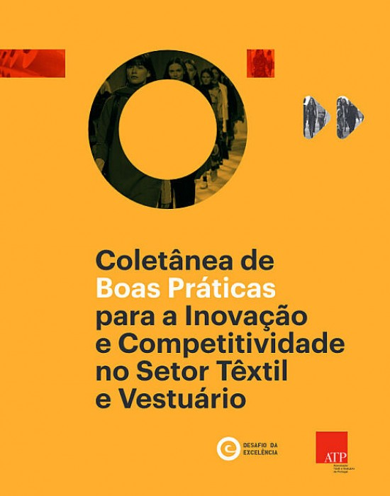 Coletânea de Boas Práticas para a Inovação e Competitividade no Setor Têxtil e Vestuário